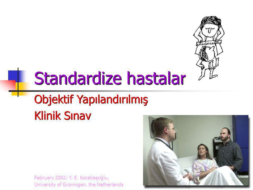 Standardize hastalar Objektif Yapılandırılmış Klinik Sınav