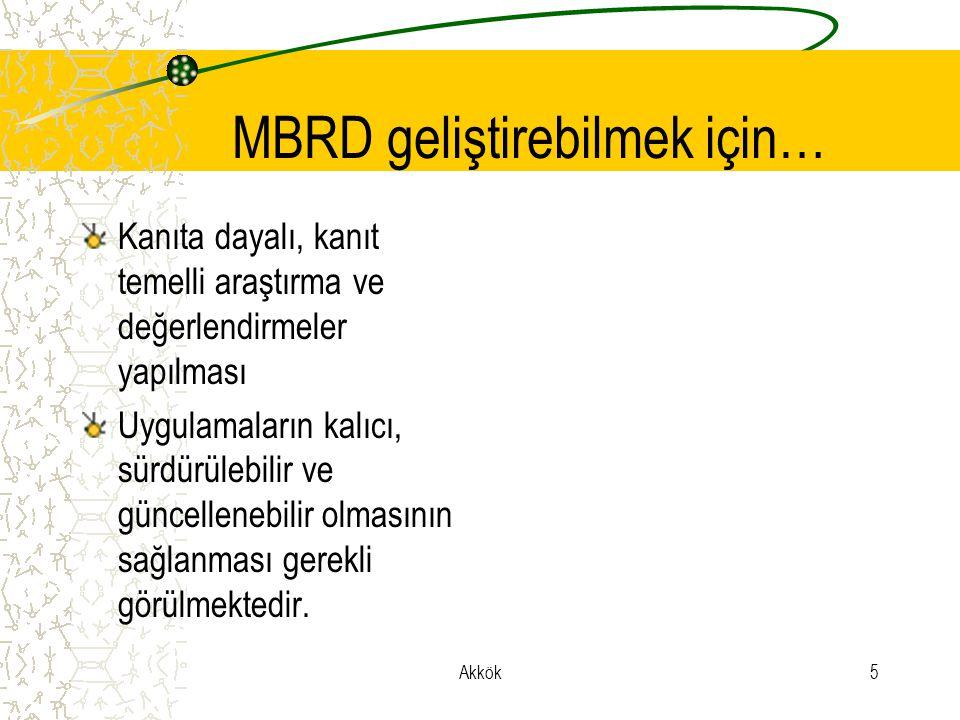 MBRD geliştirebilmek için…