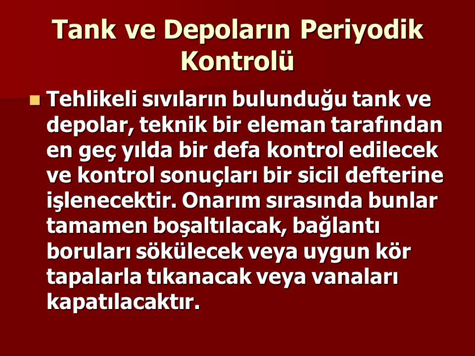 Tank ve Depoların Periyodik Kontrolü
