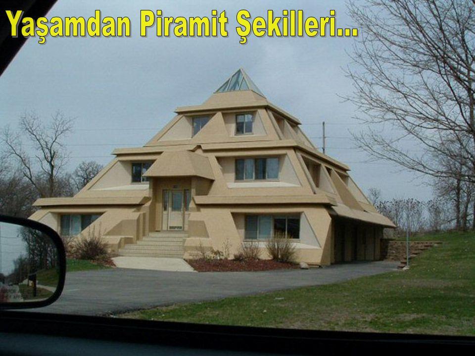 Yaşamdan Piramit Şekilleri...