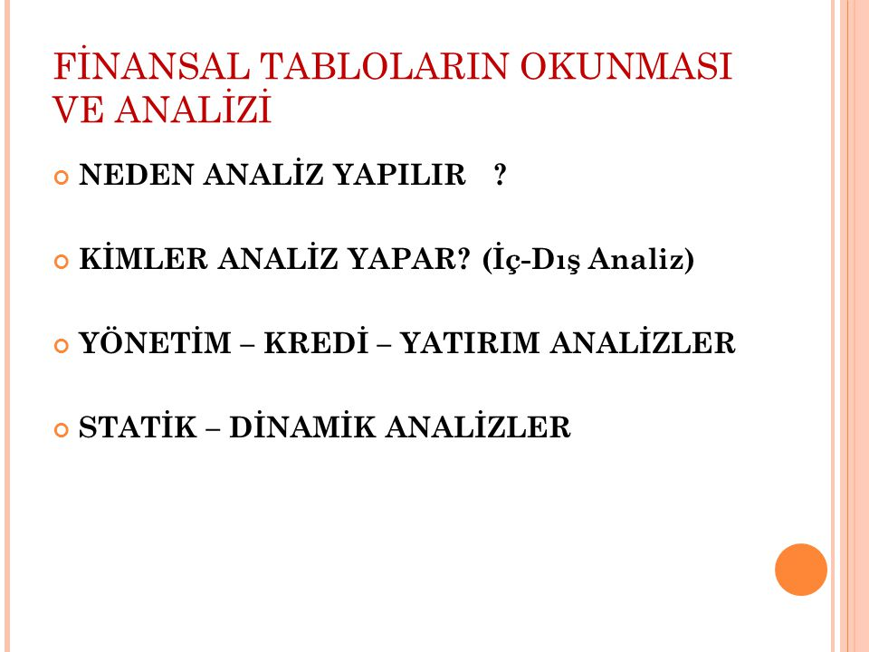 FİNANSAL TABLOLARIN OKUNMASI VE ANALİZİ