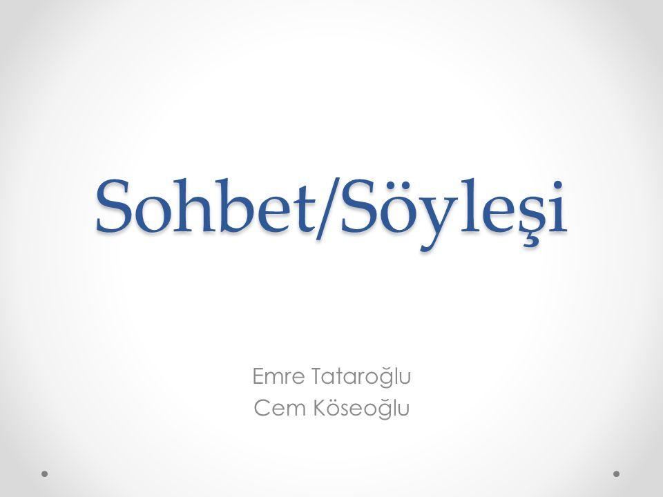 Emre Tataroğlu Cem Köseoğlu