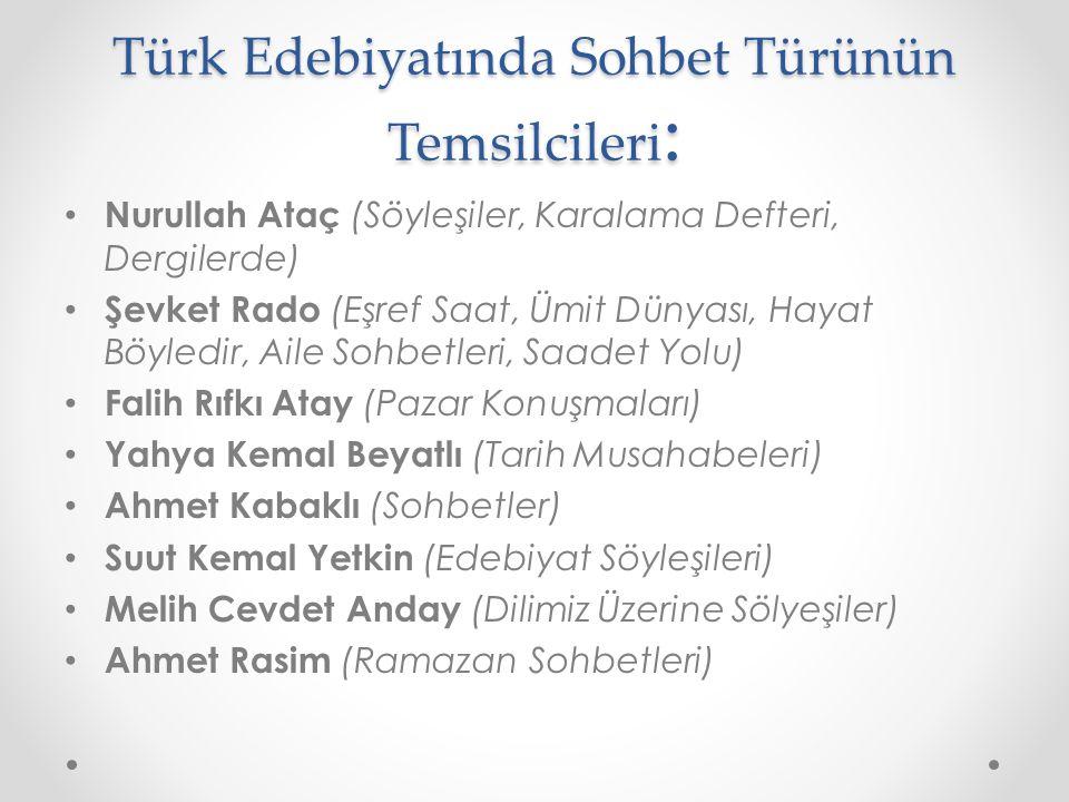 Türk Edebiyatında Sohbet Türünün Temsilcileri: