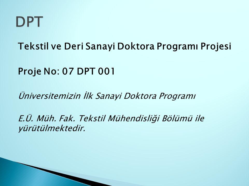 DPT Tekstil ve Deri Sanayi Doktora Programı Projesi