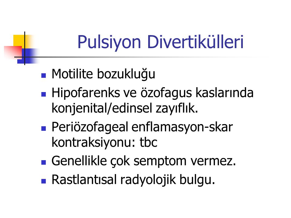 Pulsiyon Divertikülleri