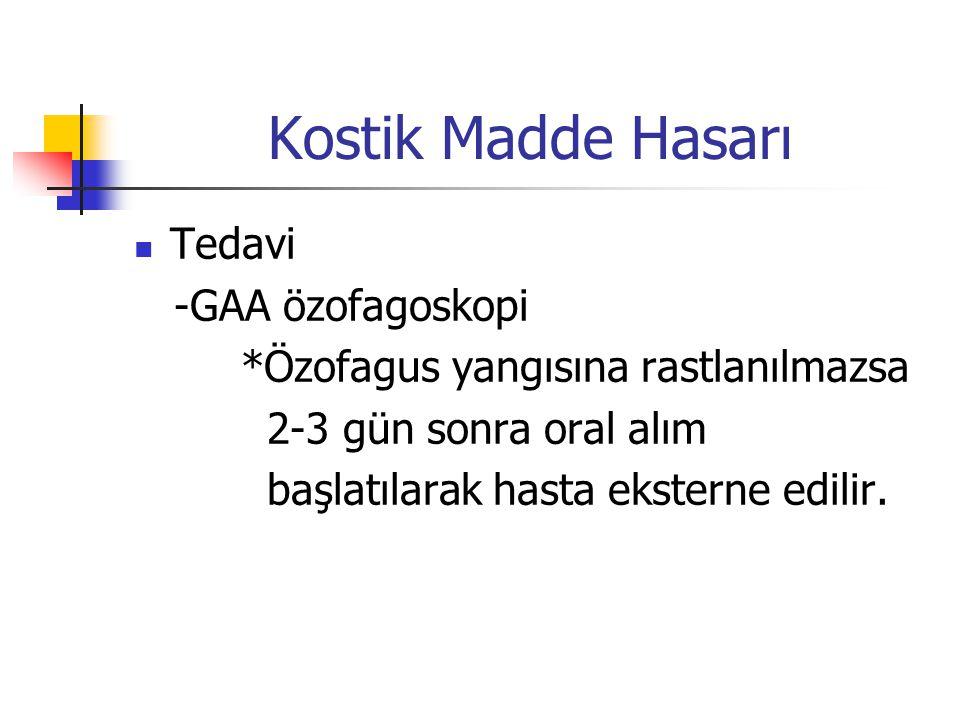 Kostik Madde Hasarı Tedavi -GAA özofagoskopi