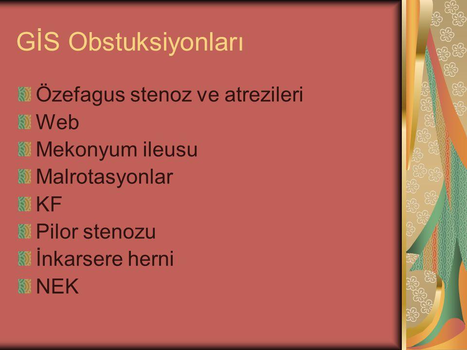 GİS Obstuksiyonları Özefagus stenoz ve atrezileri Web Mekonyum ileusu