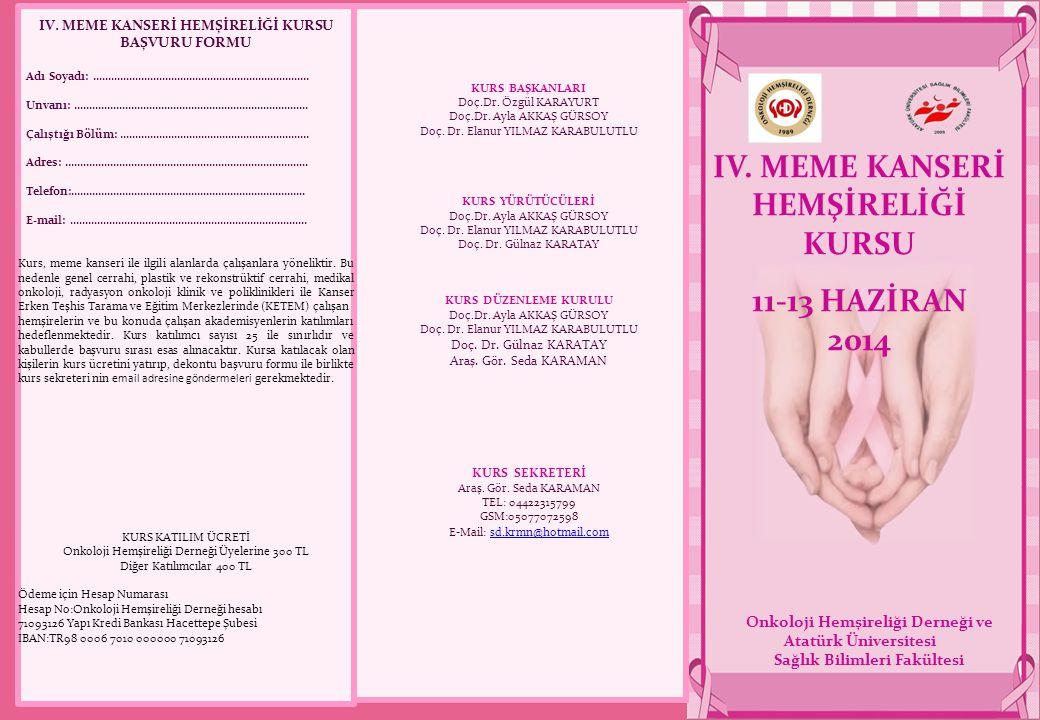 IV. MEME KANSERİ HEMŞİRELİĞİ KURSU 11-13 HAZİRAN 2014