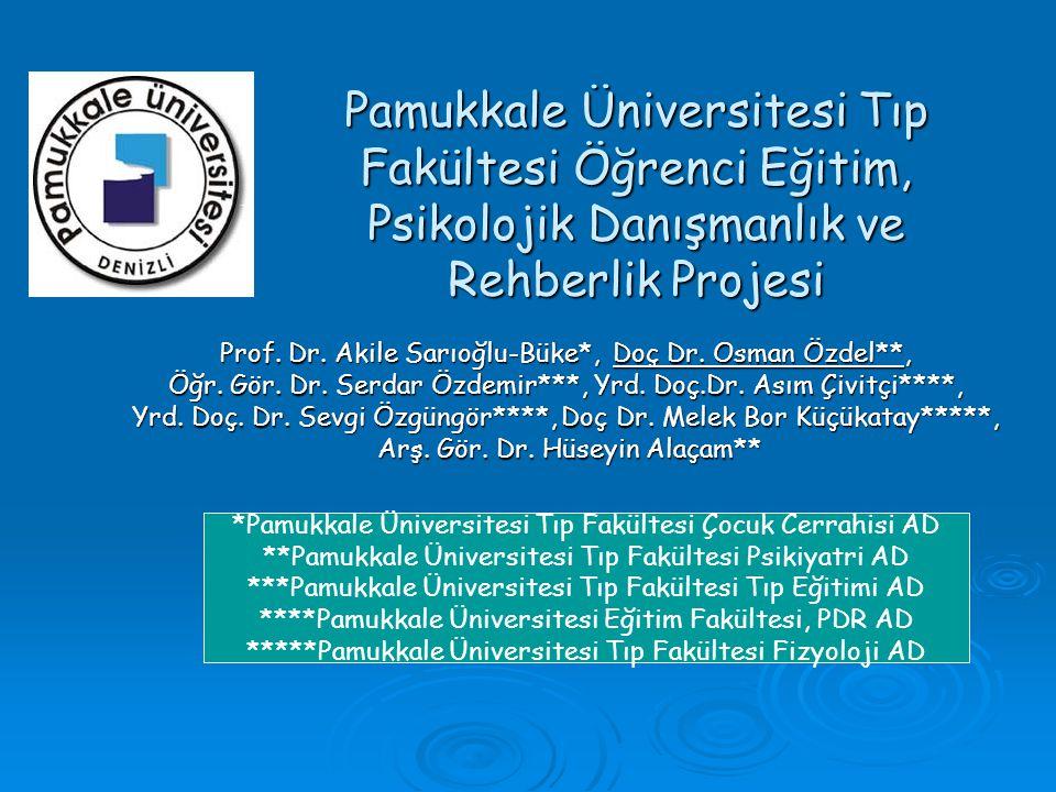 Pamukkale Üniversitesi Tıp Fakültesi Öğrenci Eğitim, Psikolojik Danışmanlık ve Rehberlik Projesi