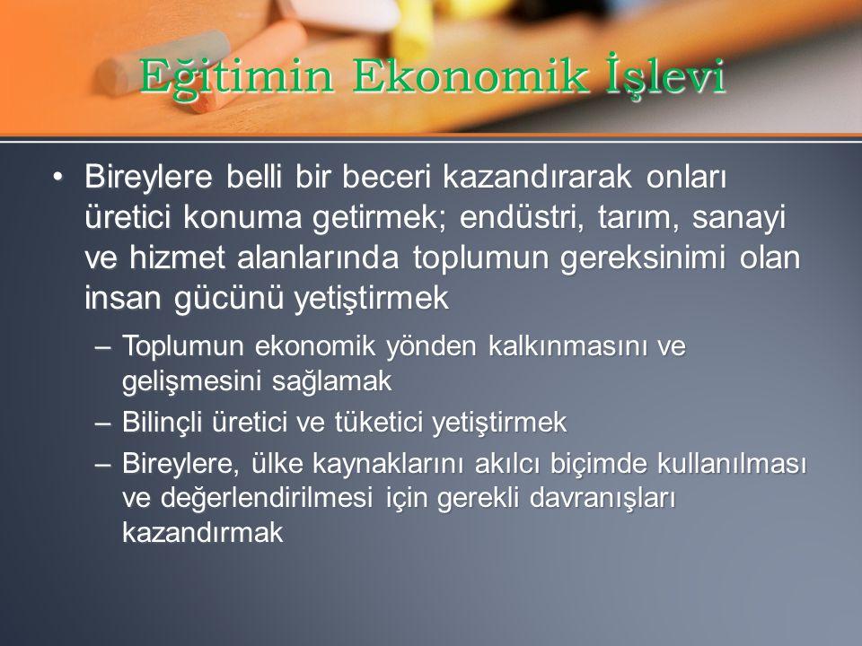 Eğitimin Ekonomik İşlevi