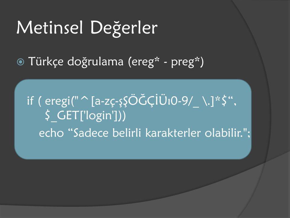 Metinsel Değerler Türkçe doğrulama (ereg* - preg*)
