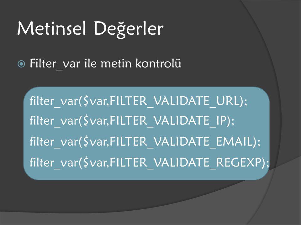 Metinsel Değerler Filter_var ile metin kontrolü