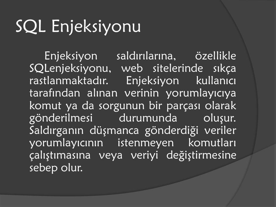 SQL Enjeksiyonu