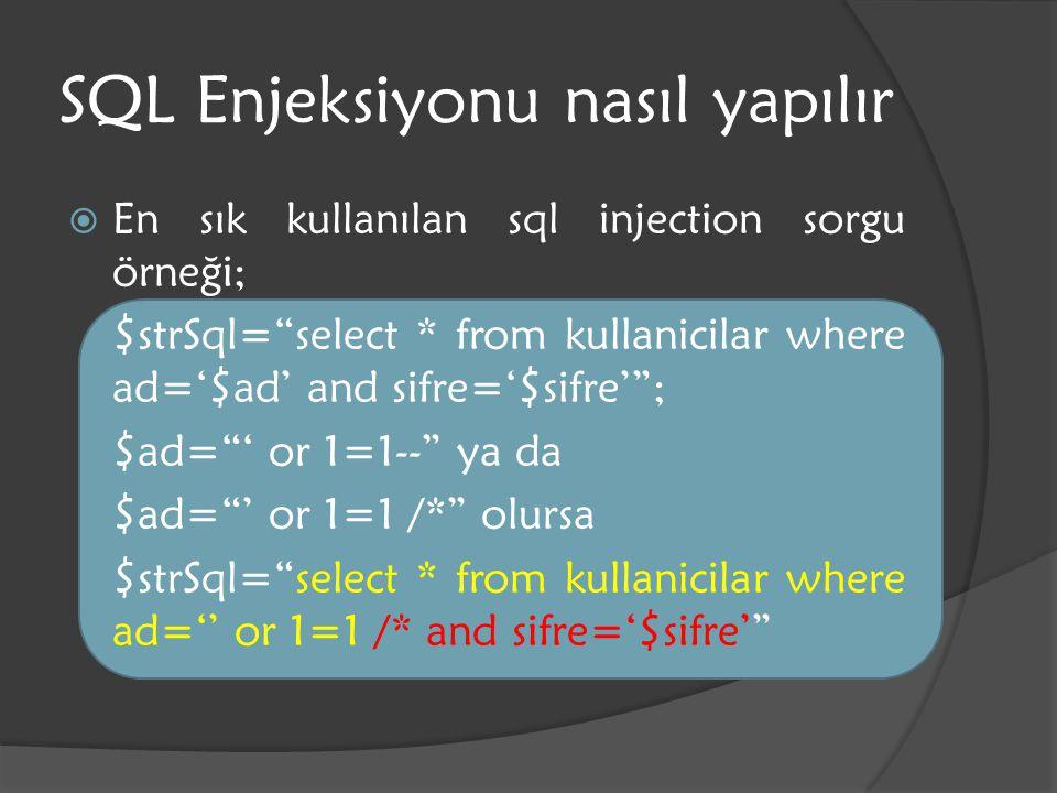 SQL Enjeksiyonu nasıl yapılır