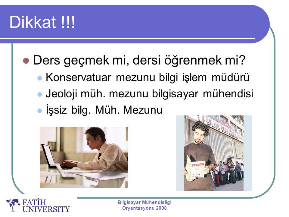 Bilgisayar Mühendisliği Oryantasyonu 2008