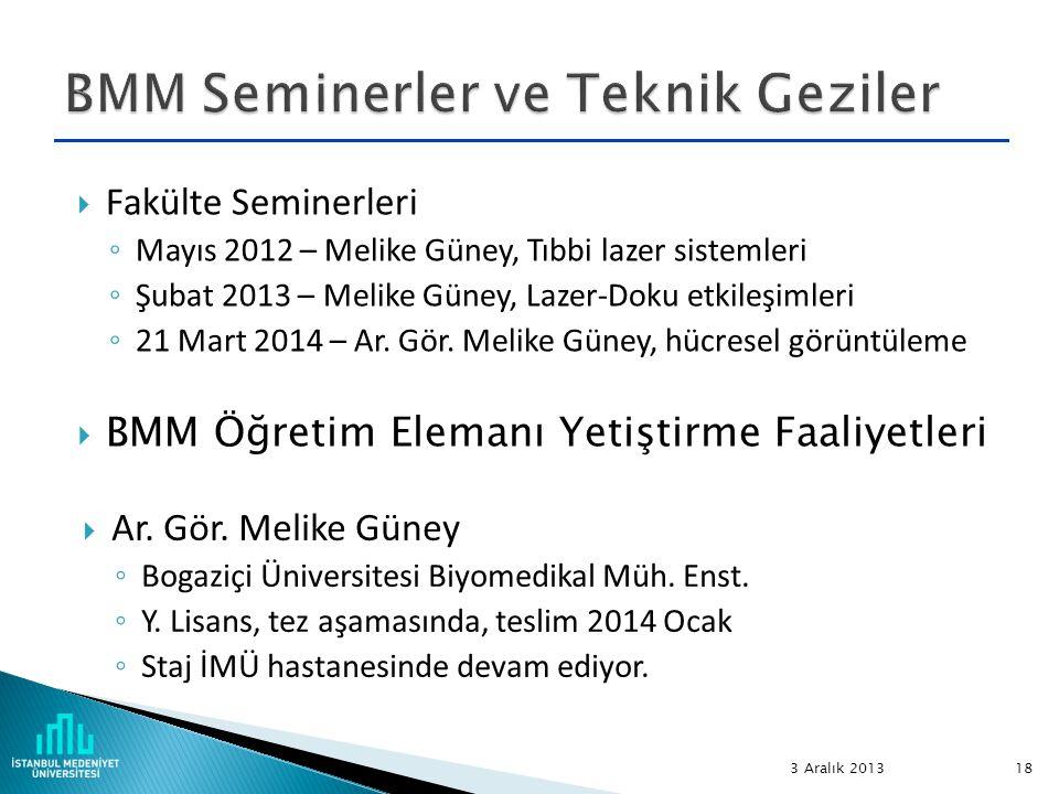BMM Seminerler ve Teknik Geziler