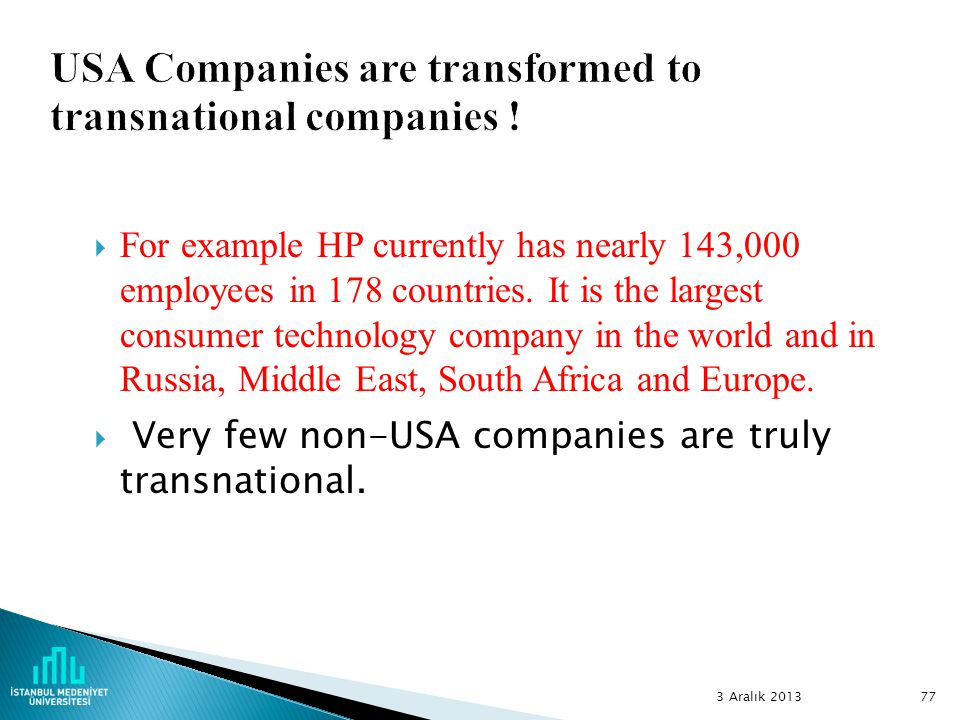 USA Companies are transformed to transnational companies !