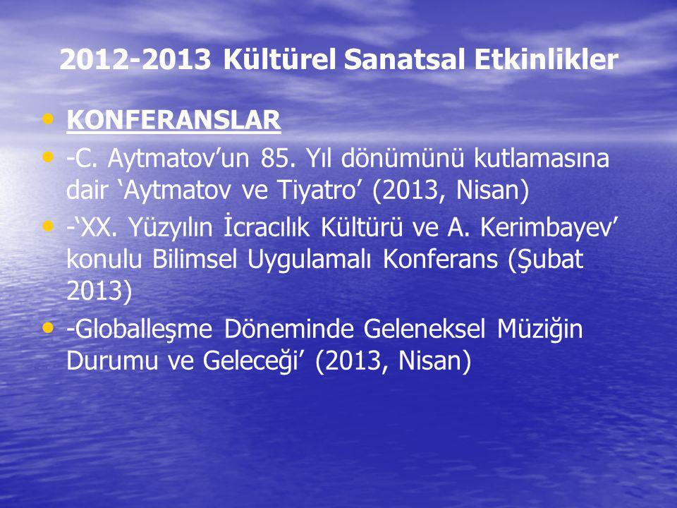 2012-2013 Kültürel Sanatsal Etkinlikler