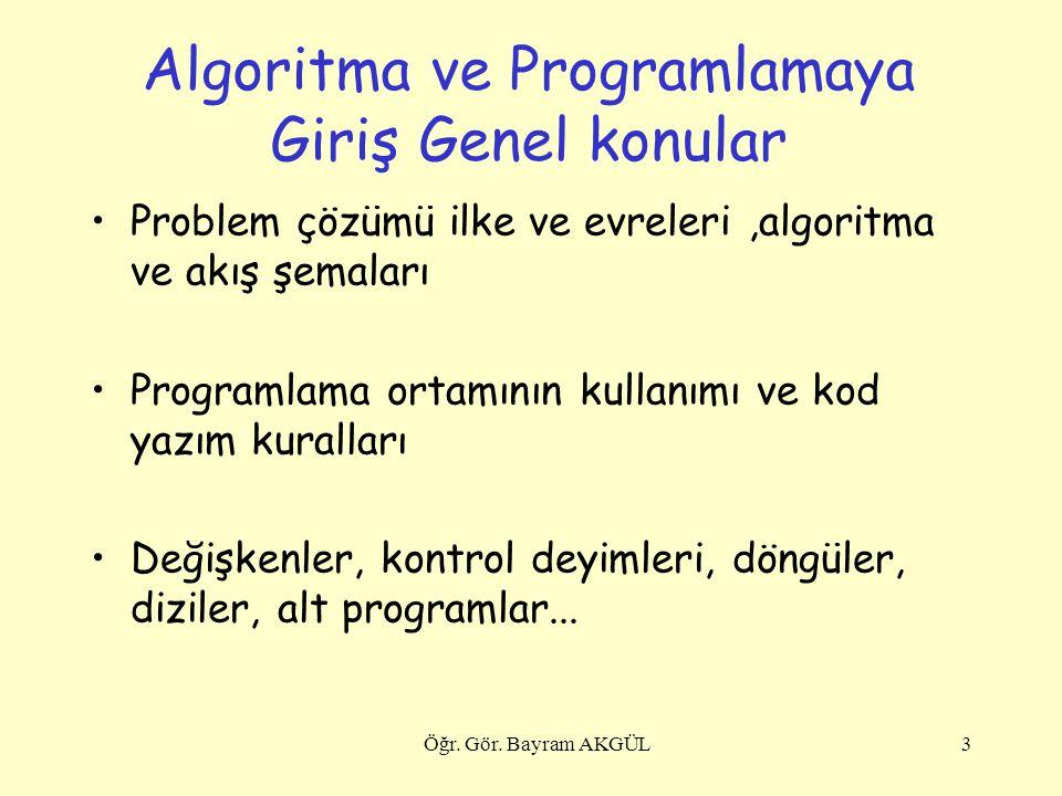 Algoritma ve Programlamaya Giriş Genel konular