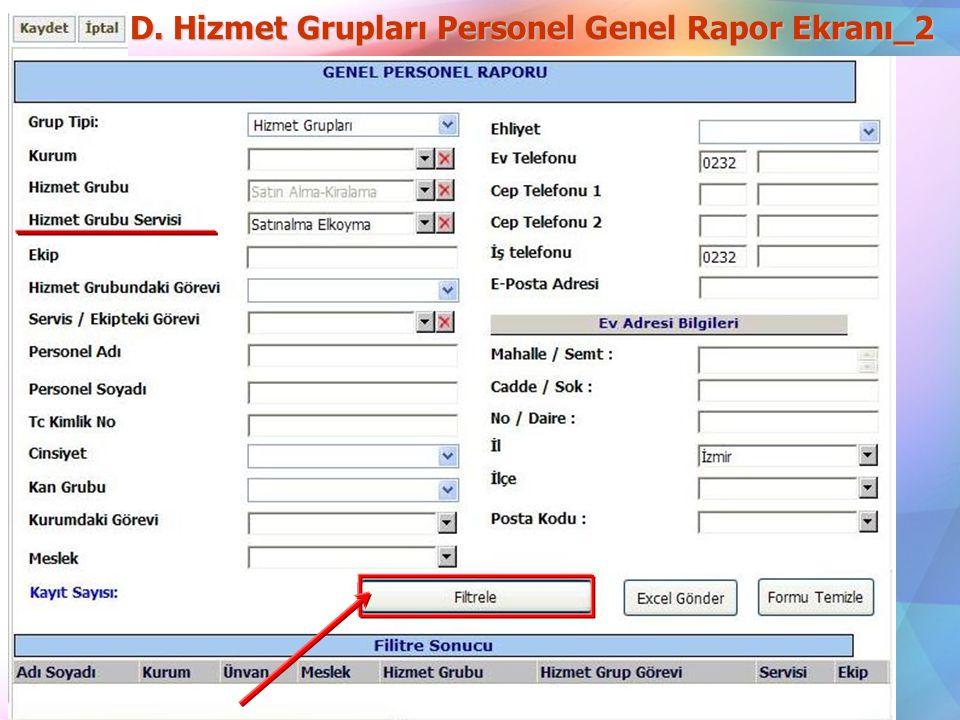 D. Hizmet Grupları Personel Genel Rapor Ekranı_2