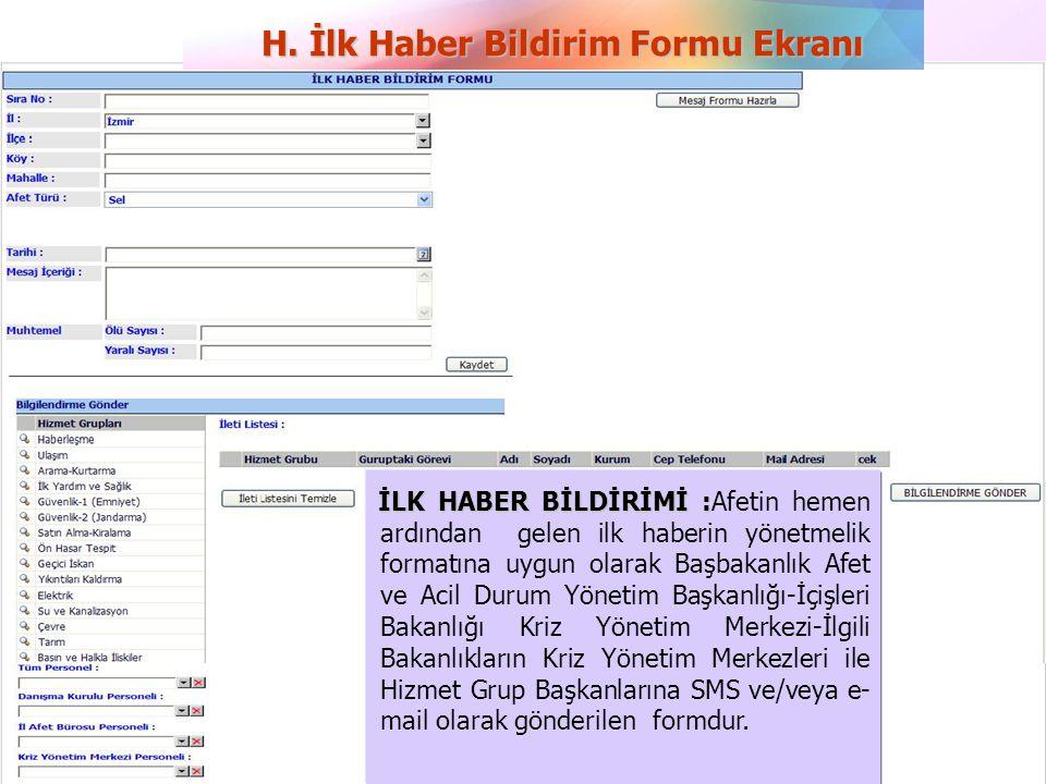 H. İlk Haber Bildirim Formu Ekranı
