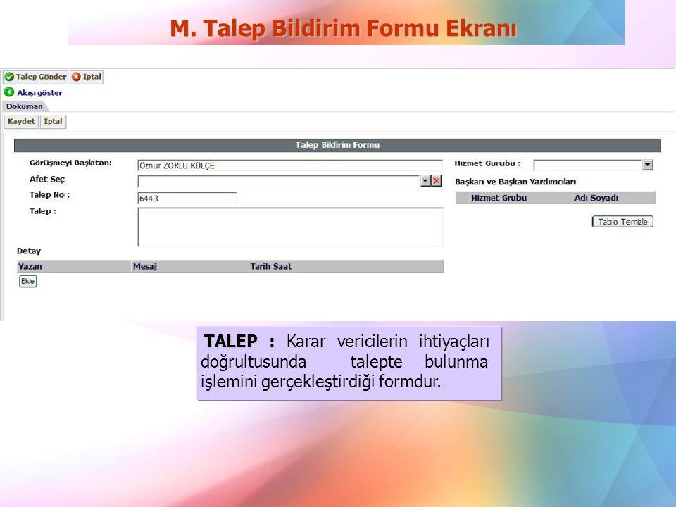 M. Talep Bildirim Formu Ekranı