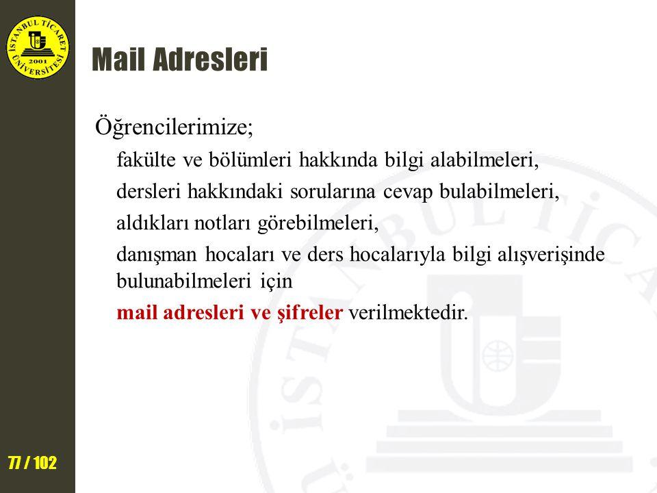 Mail Adresleri Öğrencilerimize;