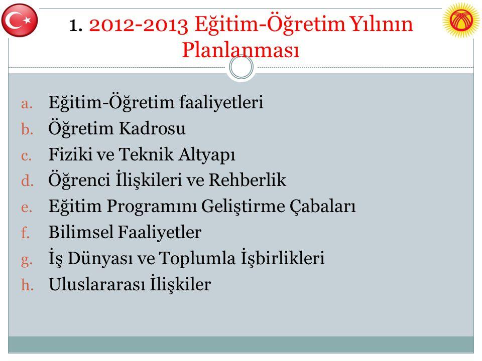 1. 2012-2013 Eğitim-Öğretim Yılının Planlanması