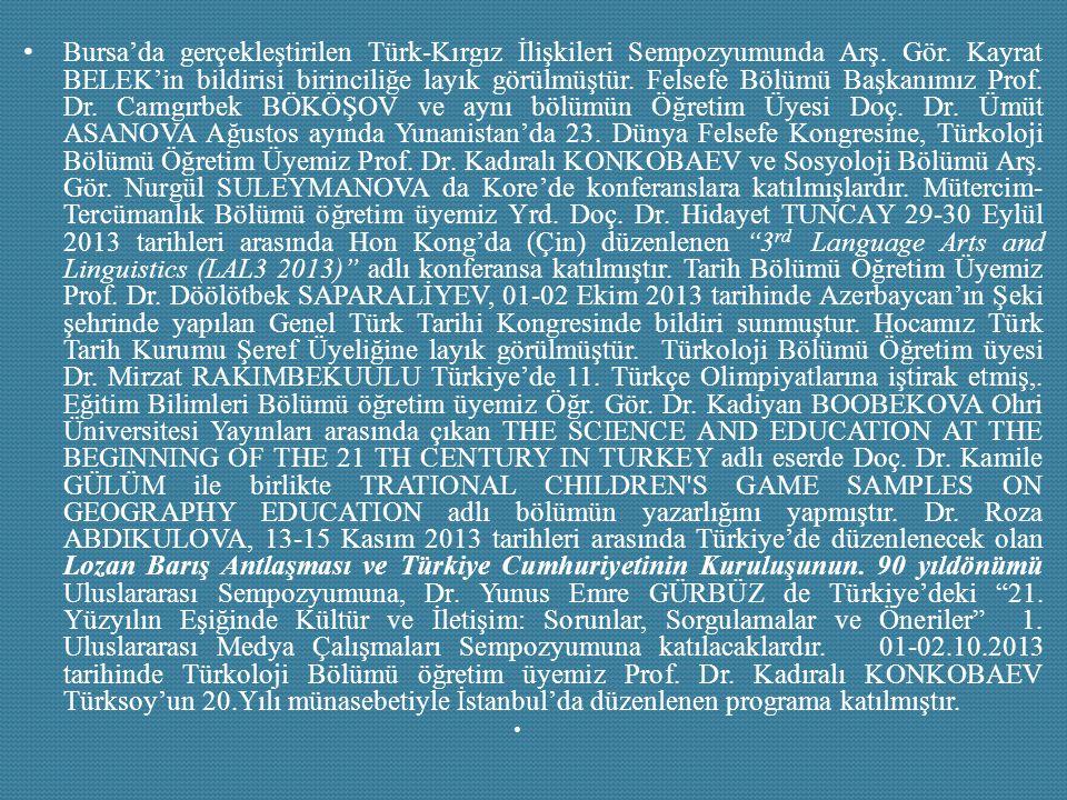 Bursa'da gerçekleştirilen Türk-Kırgız İlişkileri Sempozyumunda Arş.