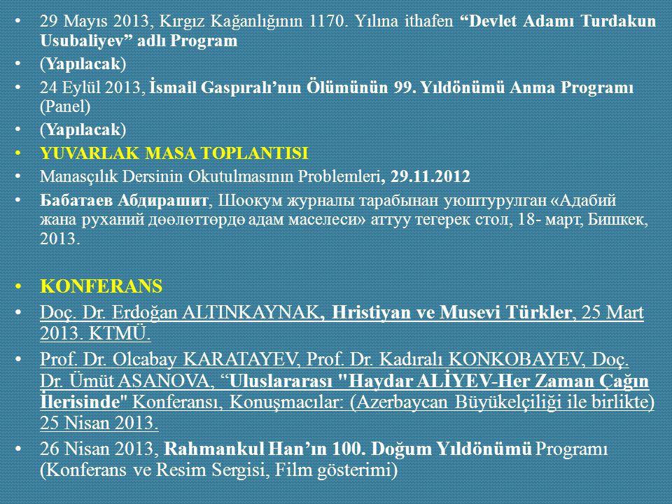 29 Mayıs 2013, Kırgız Kağanlığının 1170