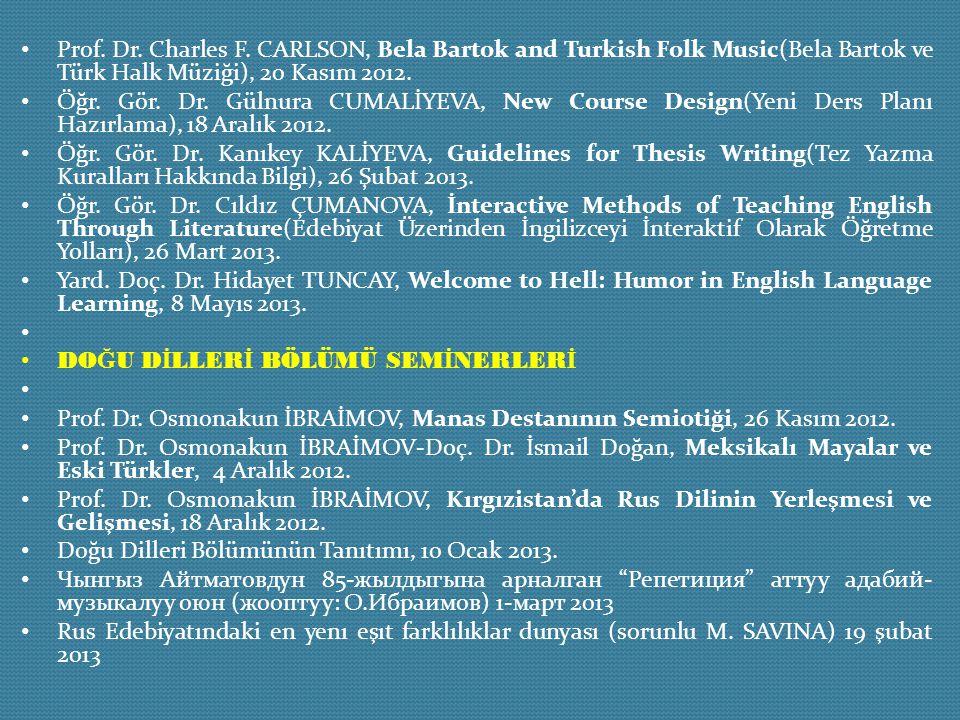 Prof. Dr. Charles F. CARLSON, Bela Bartok and Turkish Folk Music(Bela Bartok ve Türk Halk Müziği), 20 Kasım 2012.