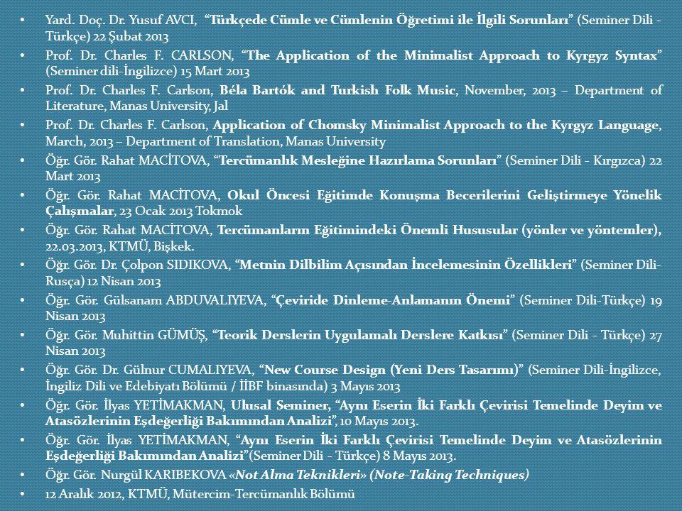 Yard. Doç. Dr. Yusuf AVCI, Türkçede Cümle ve Cümlenin Öğretimi ile İlgili Sorunları (Seminer Dili -Türkçe) 22 Şubat 2013