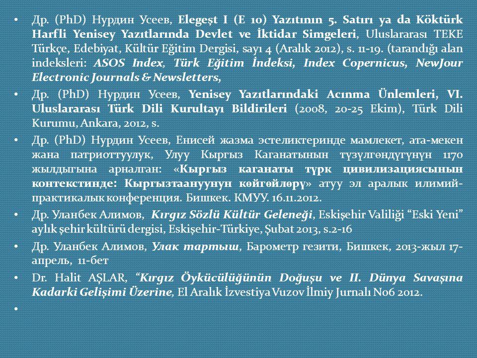 Др. (PhD) Нурдин Усеев, Elegeşt I (E 10) Yazıtının 5