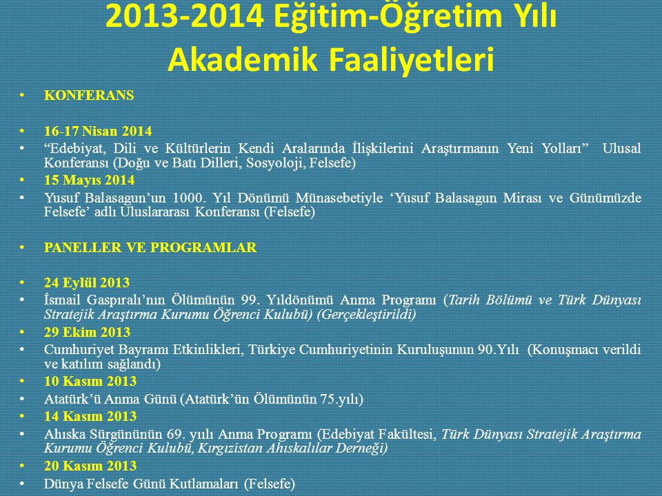 2013-2014 Eğitim-Öğretim Yılı Akademik Faaliyetleri