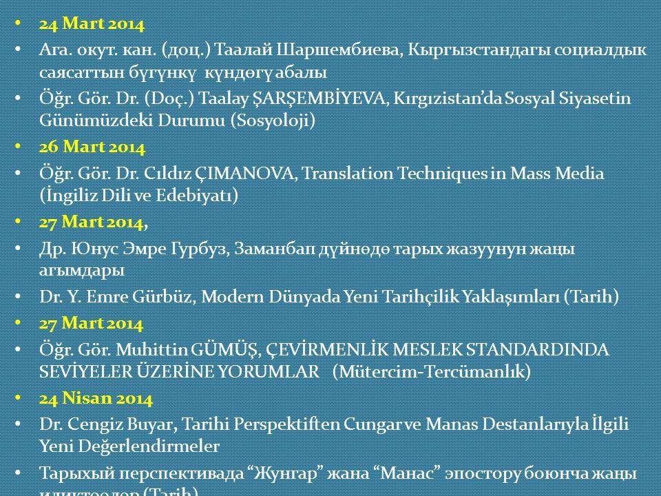 24 Mart 2014 Ага. окут. кан. (доц.) Таалай Шаршембиева, Кыргызстандагы социалдык саясаттын бүгүнкү күндѳгү абалы.