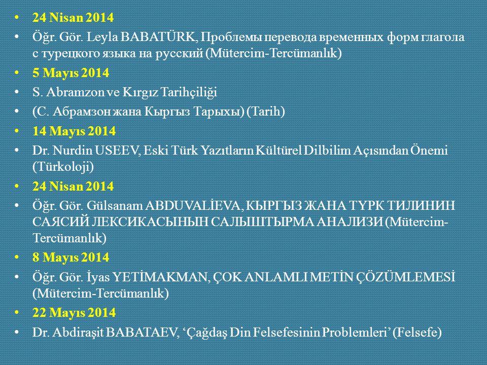 24 Nisan 2014 Öğr. Gör. Leyla BABATÜRK, Проблемы перевода временных форм глагола с турецкого языка на русский (Mütercim-Tercümanlık)