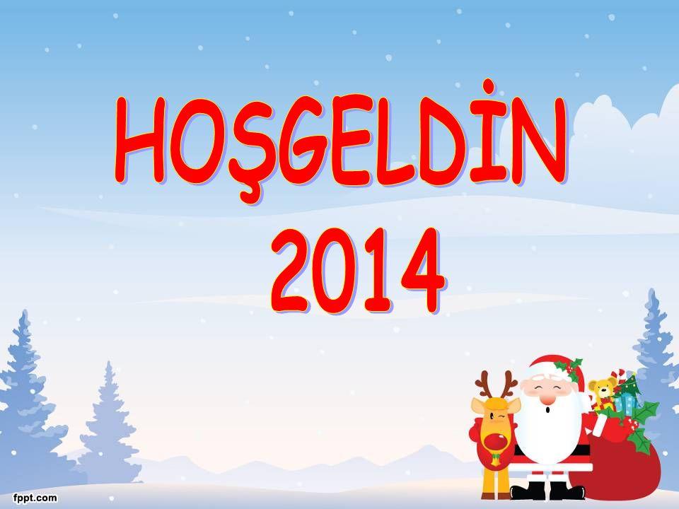 HOŞGELDİN 2014