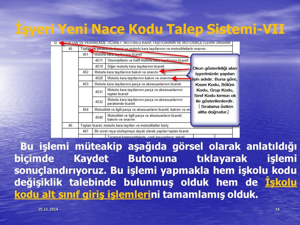 İşyeri Yeni Nace Kodu Talep Sistemi-VII