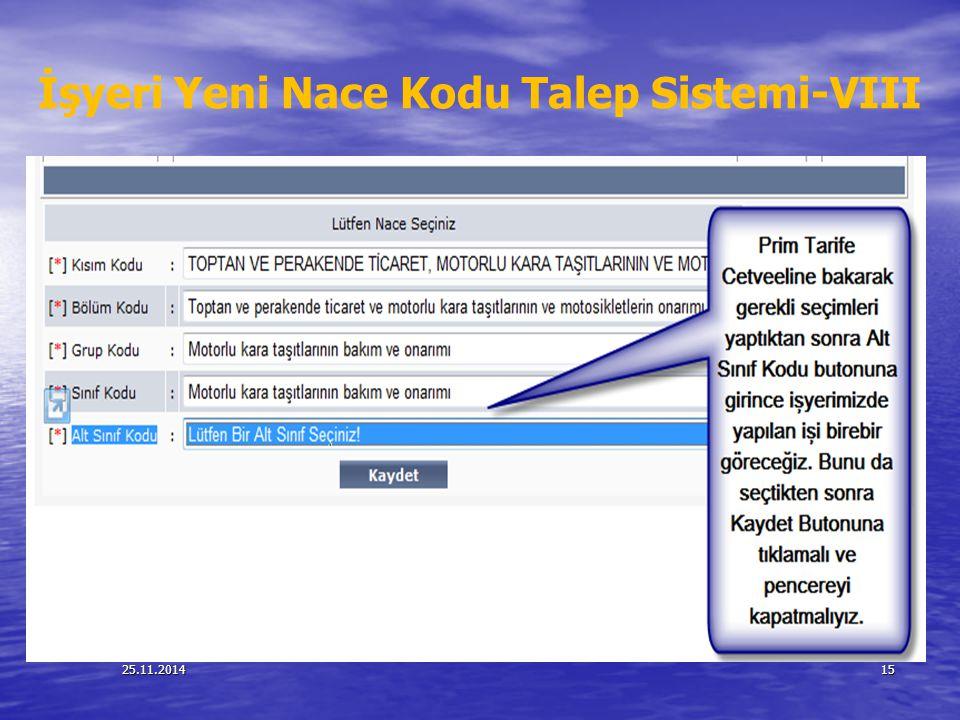 İşyeri Yeni Nace Kodu Talep Sistemi-VIII