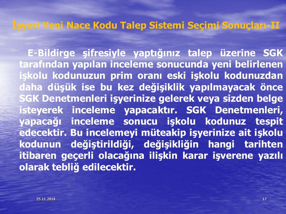 İşyeri Yeni Nace Kodu Talep Sistemi Seçimi Sonuçları-II