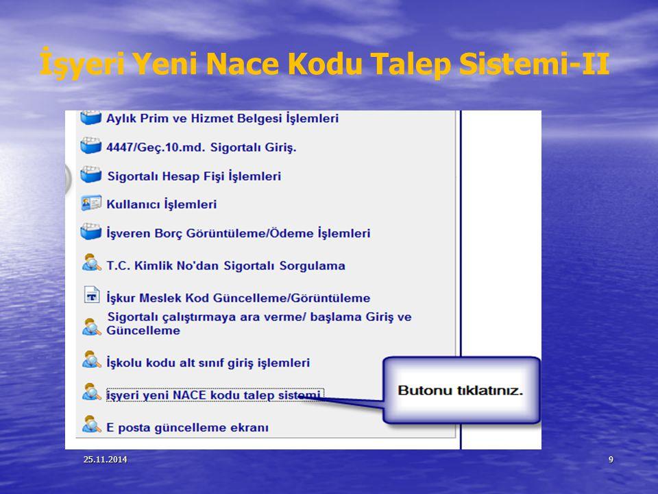 İşyeri Yeni Nace Kodu Talep Sistemi-II
