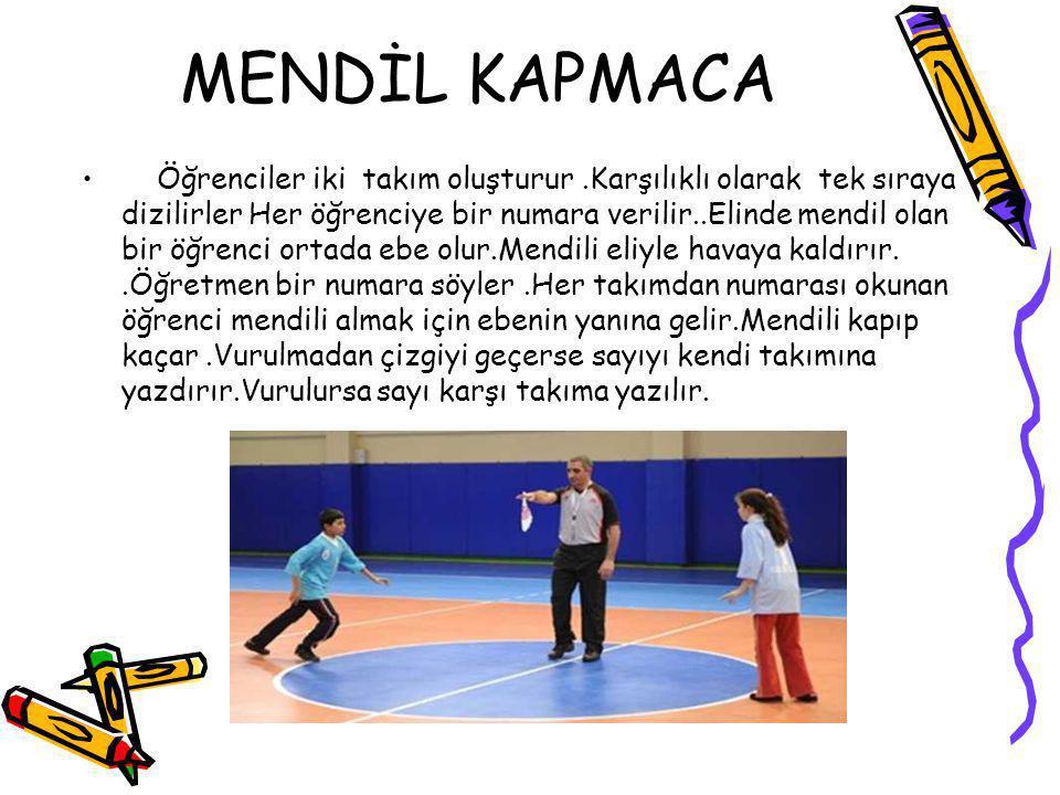 MENDİL KAPMACA