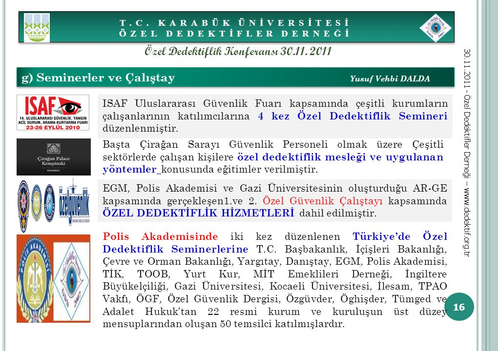 Özel Dedektiflik Konferansı 30.11. 2011