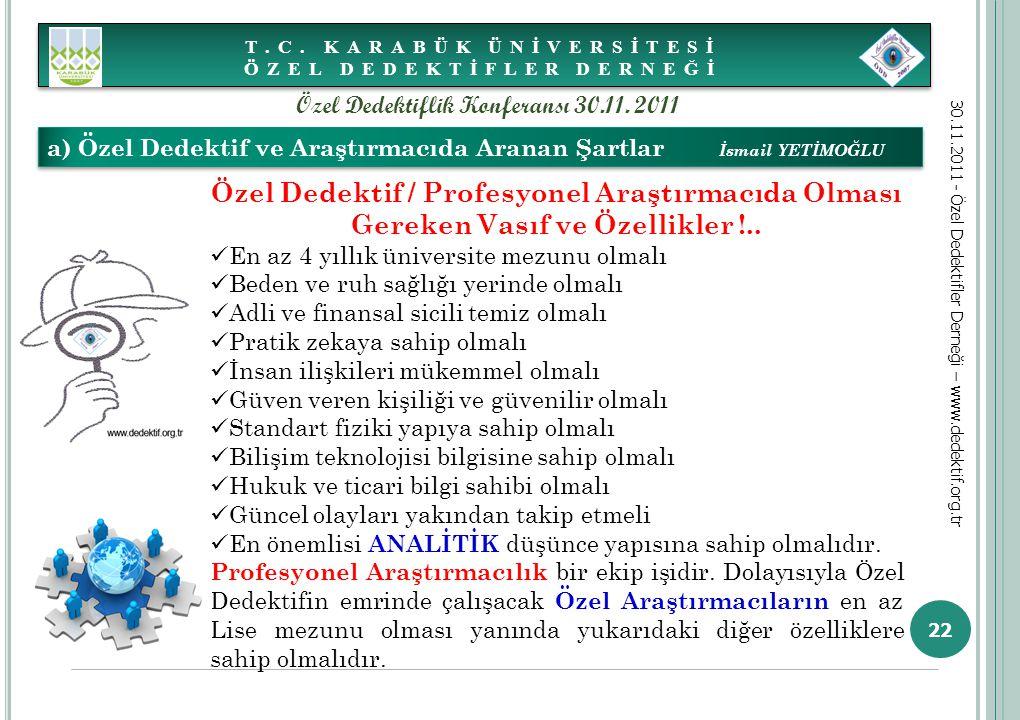 T.C. KARABÜK ÜNİVERSİTESİ ÖZEL DEDEKTİFLER DERNEĞİ