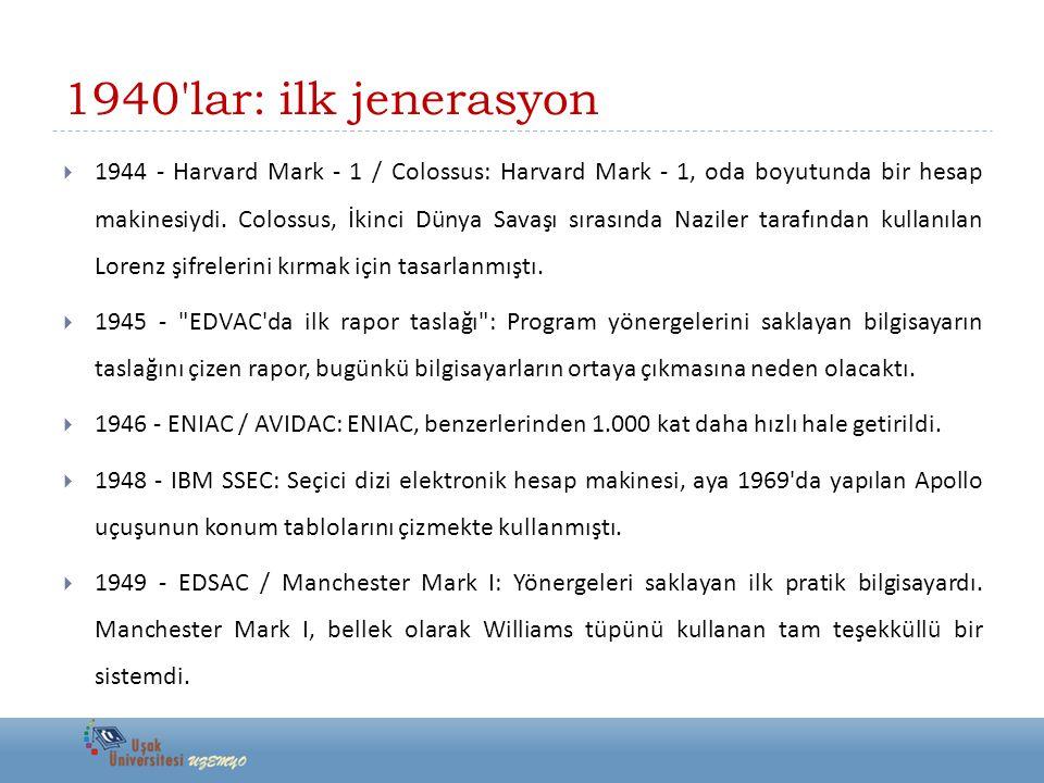 1940 lar: ilk jenerasyon