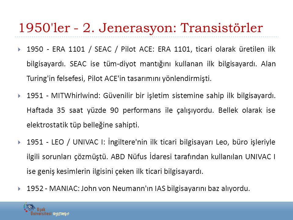 1950 ler - 2. Jenerasyon: Transistörler