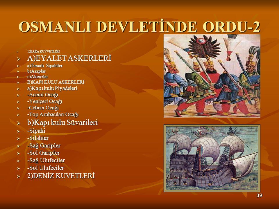 OSMANLI DEVLETİNDE ORDU-2