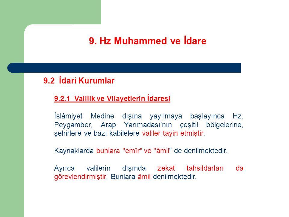 9. Hz Muhammed ve İdare 9.2 İdari Kurumlar
