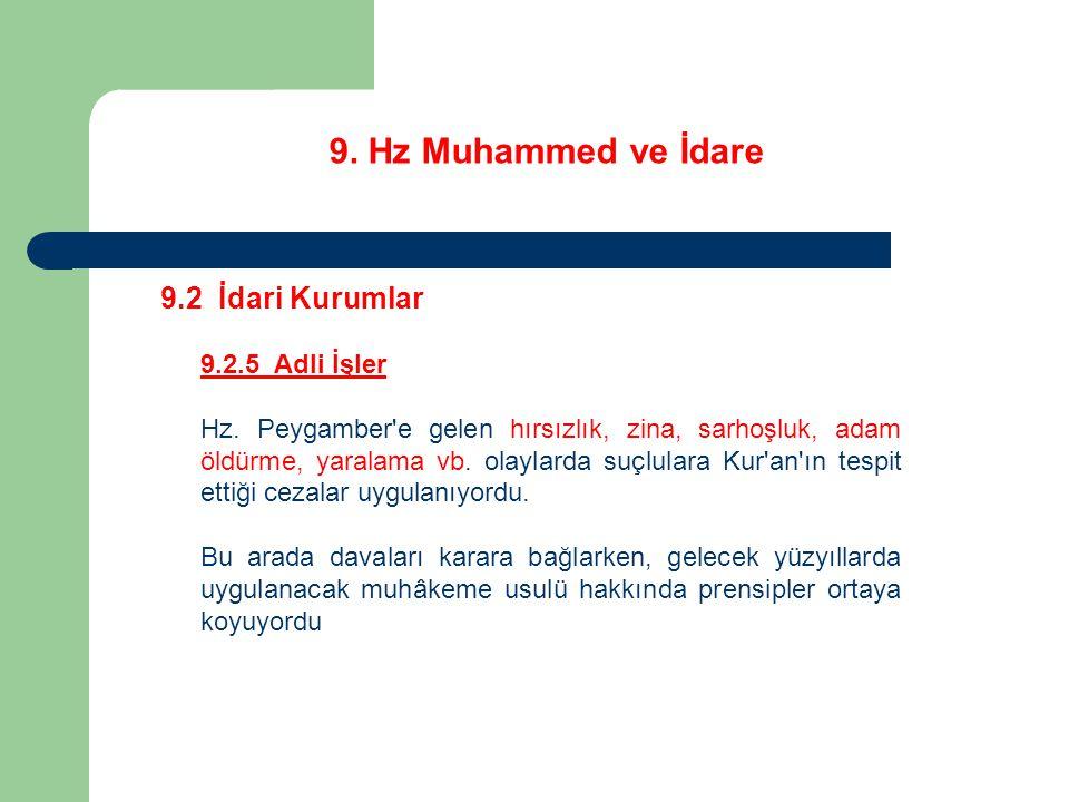 9. Hz Muhammed ve İdare 9.2 İdari Kurumlar 9.2.5 Adli İşler
