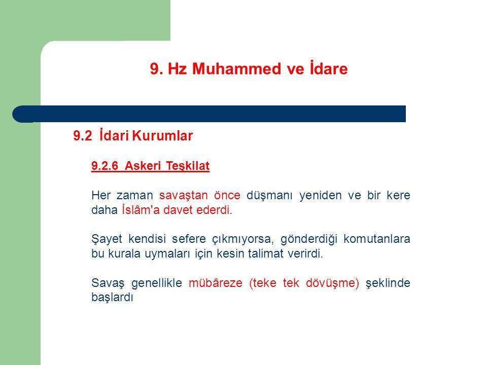 9. Hz Muhammed ve İdare 9.2 İdari Kurumlar 9.2.6 Askeri Teşkilat